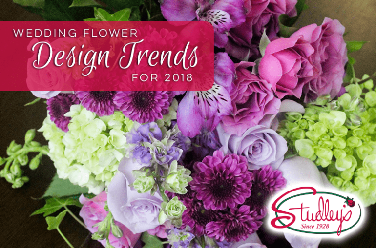 Wedding Flower Design Trends for 2018